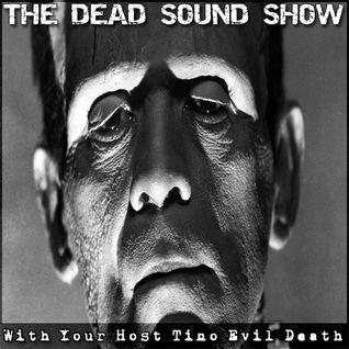 Dj Tino EVIL DEATH - THE DEAD SOUND SHOW EP#2