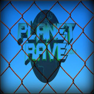 The Planet Rave Podcast 13 05 16