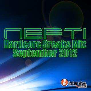 Nefti - Hardcore Breax Mix September 2012