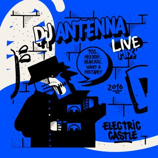 ANTENNA LIVE AT ELECTRIC CASTLE 2016 feat. JAZZ 8