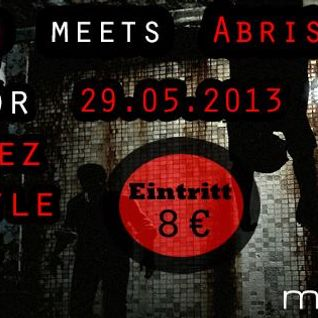 Nelson Katzer - Code Red meets Abriss Gewerbe 29.05.2013 @ Mikroport