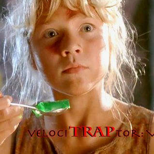 velociTRAPtor: Volume II - The Trappening