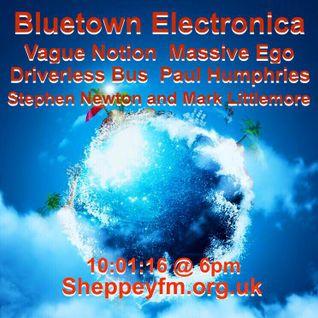 Bluetown Electronica live show 10.01.16