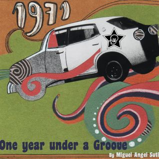 One Year Under A Groove: 1971