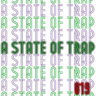 A State Of Trap: Episode 19 - Live Trap Mix on Mixify! (complete with 40 minutes of bonus silence!)