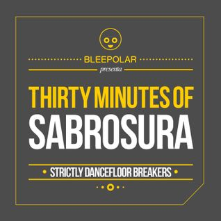 Thirty Minutes of Sabrosura