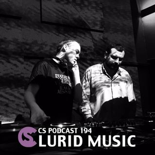 CS Podcast 194: Lurid Music
