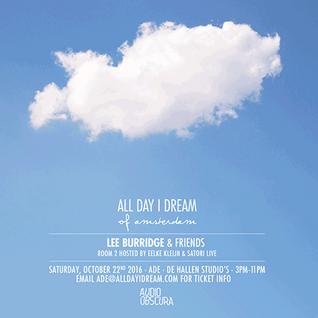 Lee Burridge - Live at All Day I Dream, ADE 2016, Amsterdam, Netherlands (22-10-2016)