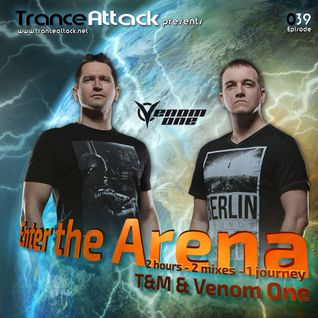 Venom One and T&M - Enter The Arena 039