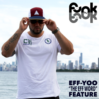Funk by Funk Show (02/05/2016): 'The Eff Word' special with Eff Yoo & Rediculus