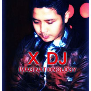 X DJ - Imaginationology (Original)