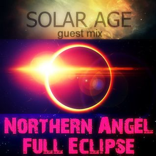Northern Angel - Full Eclipse guest mix by Solar Age
