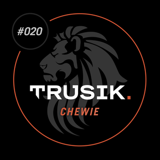 Chewie - TRUSIK Exclusive Mix (Hosted By Joe Raygun)