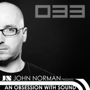 AOWS033 - An Obsession With Sound - John Norman LIVE from Underground Revival