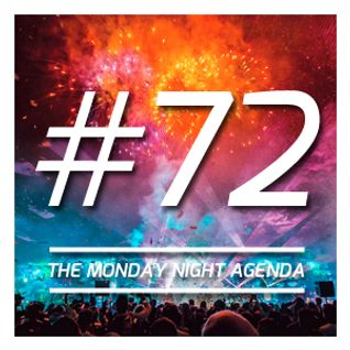 Mix 72 - The Monday Night Agenda