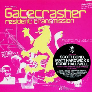 Gatecrasher Resident Transmission Vol. 01