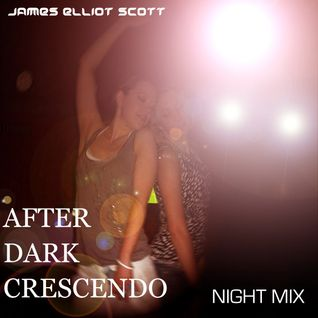 After Dark Crescendo - Night Mix