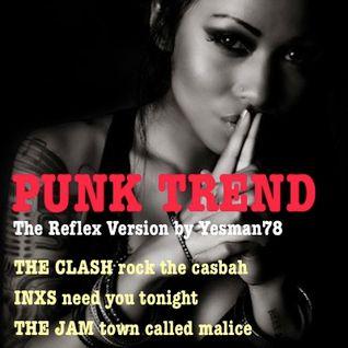 PUNK TREND (The Clash, INXS, The Jam, The Reflex)