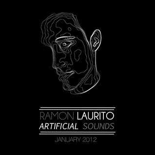 Ramon Laurito - Artificial Sounds January 2012