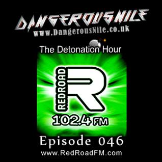 DangerousNile - The Detonation Hour Red Road FM Episode 046 (10/07/2015)