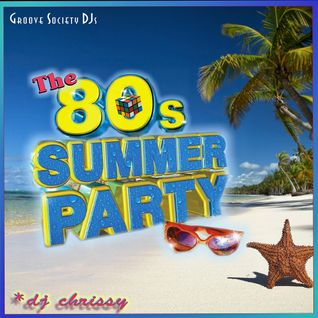 The 80's Summer Party Mix