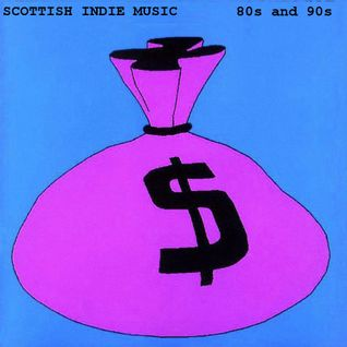 Scottish Indie Music 80s & 90s vol. 3