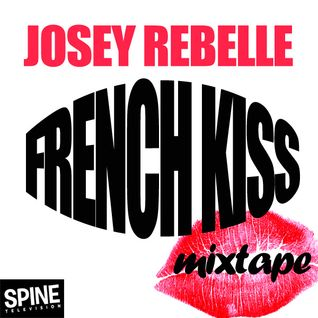 Josey Rebelle French Kiss Mix (January 2010)