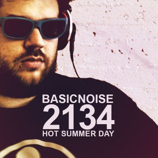 Basicnoise - 2134 [Hot Summer Day]