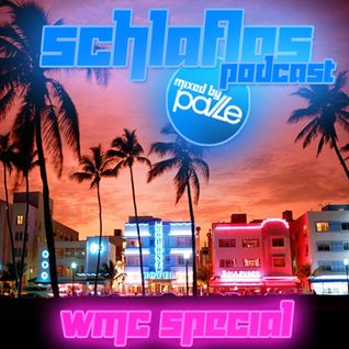 Schlaflos Podcast - Miami Special (Mixed And Compiled by Pavle)