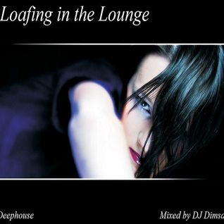 Loafing in the Lounge - Lounge mix (Early mix)