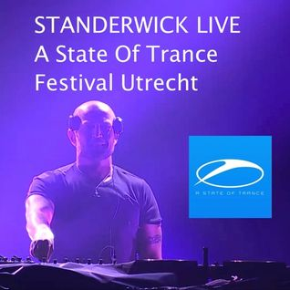 STANDERWICK Live @ A State Of Trance 750 Utrecht 27/02/16