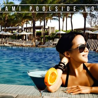 Alex Byrka pres. Miami Poolside Vol.1