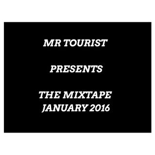 The Mixtape January 2016 | mr. Tourist