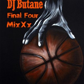 DJ BUTANE - FINAL 4 ILL MIX