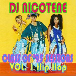 Class of 95 Sessions Vol 1 Hip Hop
