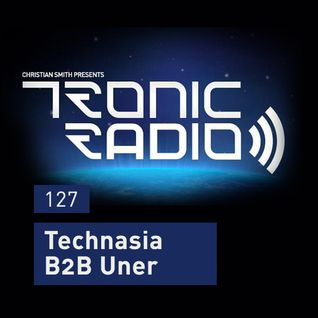 Tronic Podcast 127 with Technasia B2B Uner