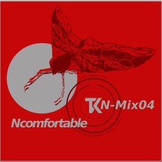 TKN MIX 04 - Ncomfortable
