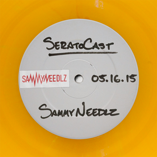 SeratoCast Mix 30 - Sammy Needlz