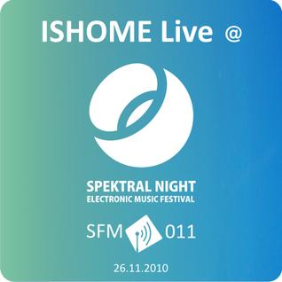 Ishome - Live@Spektral Night [SFM 011]
