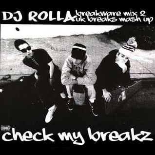 DJ Rolla - Breakware Mix 2 - october 2009