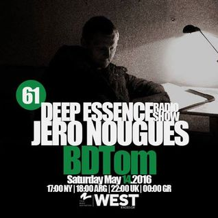Deep Essence Radio Show Episode 61 by BDTom
