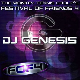DJ Genesis - Festival of Friends 4 Set