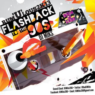 DJ Miks - Rum-U-Lous Promo Mix - Flashback to the 90s (Dancehall)