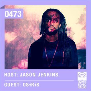 Hypersonic 473 2015-06-26 w/ Osiris & Jason Jenkins