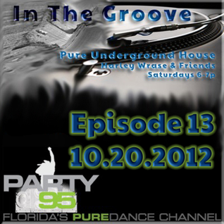 In The Groove Episode 013