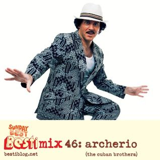 Bestimix 46: Archerio (The Cuban Brothers)