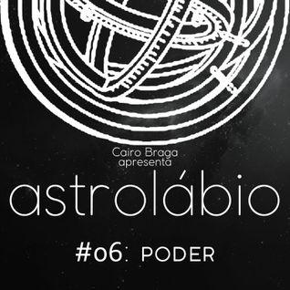 astrolábio #06: poder