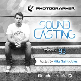 Photographer - SoundCasting episode 093 (hosted by Mike Saint-Jules) [2016-02-05]