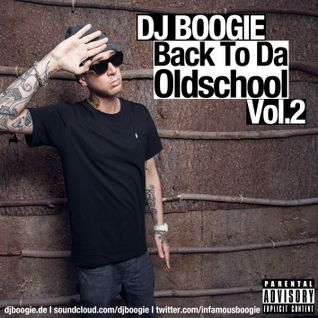 Boogiemonster Aka DJ Boogie - Back To Da Oldschool Vol.2