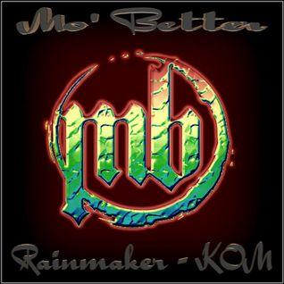 Mo' Better - VA - Rainmaker & KOM